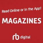 Read online or in the App! Magazines rb digital